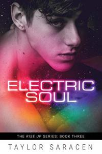 ELECTRIC SOUL by Taylor Saracen!