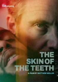 THE SKIN OF OUR TEETH on DVD from TLA Releasing!
