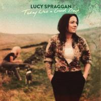 Enter to win a download of Lucy Spraggan's 'Today Was a Good Day.'