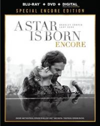 A STAR IS BORN ENCORE on Blu-ray, DVD, & Digital!