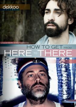 HOW TO GET FROM HERE TO THERE on DVD from TLA!