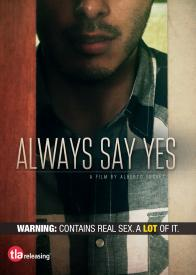 ALWAYS SAY YES on DVD from TLA!