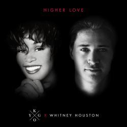"Win Kygo and Whitney Houston's hit single ""Higher Love!"""