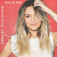 "Win a Kelsea Ballerini ""Miss Me More"" (Summer Mix) prize pack!"