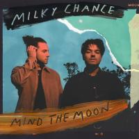"""Mind The Moon"" on CD from MILKY CHANCE!"