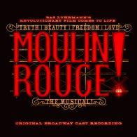 Win a free download of 'Moulin Rouge! The Musical Original Broadway Cast Recording'