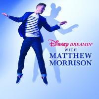 Enter to win a copy of Matthew Morrison's Disney Dreamin' !