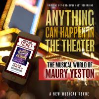 """Digital Download of """"Anything Can Happen In The Theater: The Musical World Of Maury Yeston"""" from PS Classics!"""