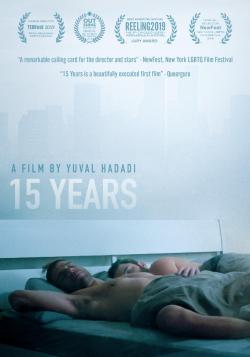 """""""Searing"""" & """"Insightful"""" LGBT Drama """"15 YEARS"""" on DVD from Breaking Glass Pictures!"""