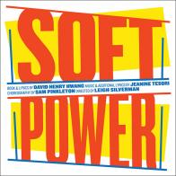"Digital Download Of ""Soft Power"" Original Cast Recording from Ghostlight Records!"