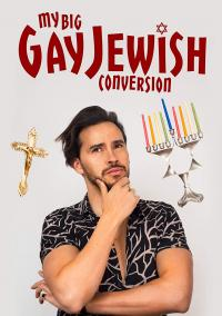"""My Big Gay Jewish Conversion"" on DVD from MVD Entertainment!"
