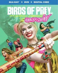 BIRDS OF PREY AND THE EMANCIPATION OF ONE HARLEY QUINN on Blu-ray, DVD, & Digital!