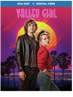 VALLEY GIRL on Blu-ray + Digital!