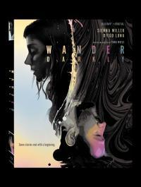 WANDER DARKLY on Blu-ray from Lionsgate!