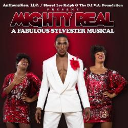 Mighty Real: A Fabulous Sylvester Musical