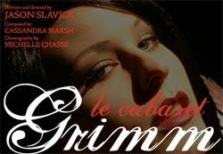 La Cabaret Grimm plays through April 24 at the Boston Center for the Arts