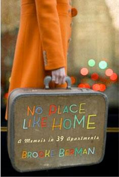 No Place Like Home - A Memoir In 39 Apartments
