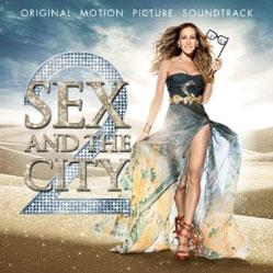 Sex and The City 2 - Original Motion Picture Soundtrack