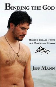 Binding the God: Ursine Essays from the Mountain South