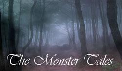 The Monster Tales