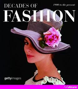 Decades Of Fashion - 1900 To The Present