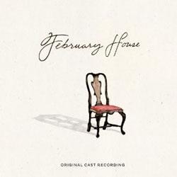 February House - Original Cast Recording