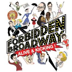 Forbidden Broadway: Alive & Kicking
