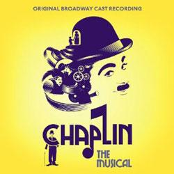 Chaplin - Original Broadway Cast Recording