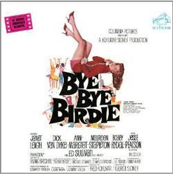 Bye Bye Birdie - Original Motion Picture Soundtrack (Remastered)