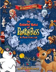 The Enchanted World Of Rankin/Bass: A Portfolio - 15th Anniversary Edition