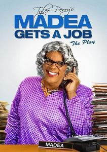 Madea Gets a Job - The Musical