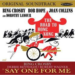 Road to Hong Kong / Say One for Me