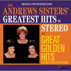 The Andrews Sisters - Greatest Hits In Stereo