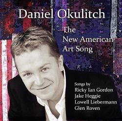 Daniel Okulitch - The New American Art Song