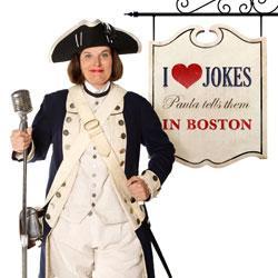 I Heart Jokes: Paula Tells Them in Boston