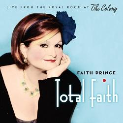 Total Faith - Faith Prince Live at the Colony