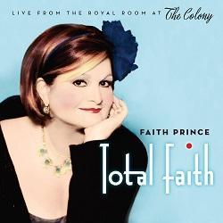 Total Faith - Faith Prince Live at the Colony