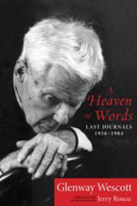 A Heaven of Words: Last Journals, 1956-1984