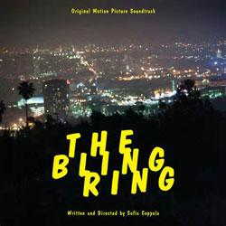 The Bling Ring - Original Soundtrack