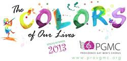 """Providence Gay Men's Chorus :: """"The Colors Of Our Lives"""""""