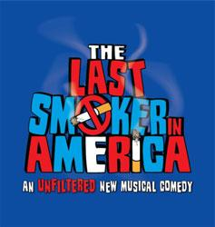 The Last Smoker in America - Original Cast Recording