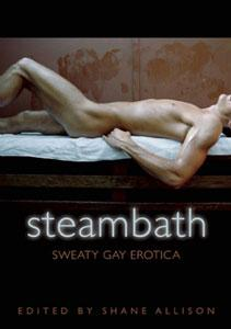 Steam Bath - Sweaty Gay Erotica