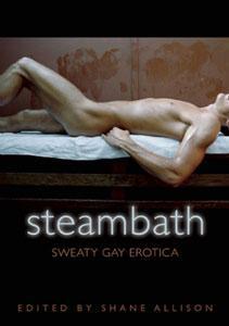 Steam Bath - Sweaty Gay Erotica