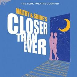 "Maltby & Shire's ""Closer Than Ever"""