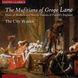 The Mufitians Of Grope Lane - The City Waites