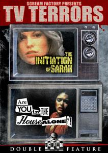 TV Terrors: The Initiation Of Sarah and Are You In The House Alone