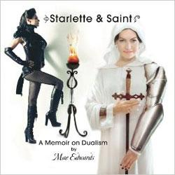 Starlette and Saint