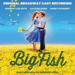 Big Fish: Original Broadway Cast Recording