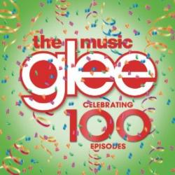 Glee - The Music - Celebrating 100 Episodes