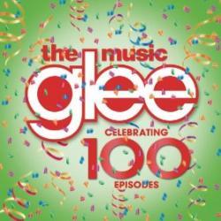 Glee - The Music - Celebrating 100 Episodes